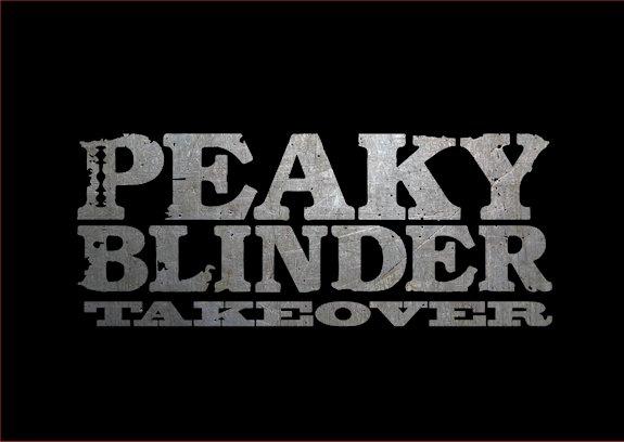 Peaky Blinder Takeover